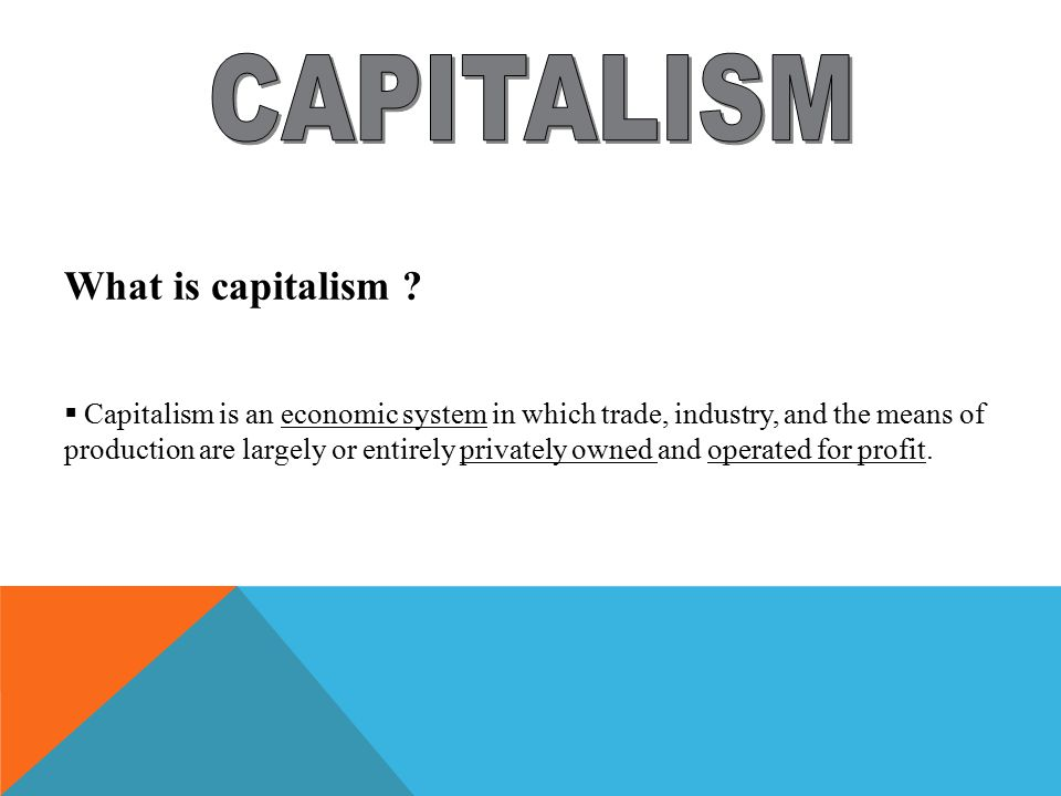 What is capitalism .