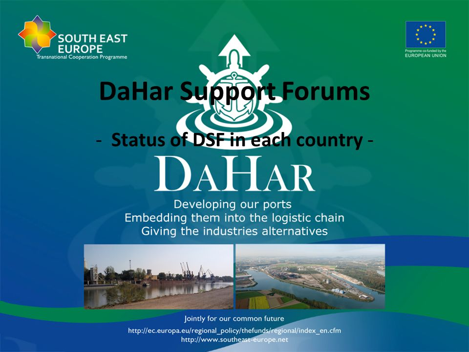 Status of DSFs in DaHar countries Stakeholders and target groups in Hungary: Target group no.