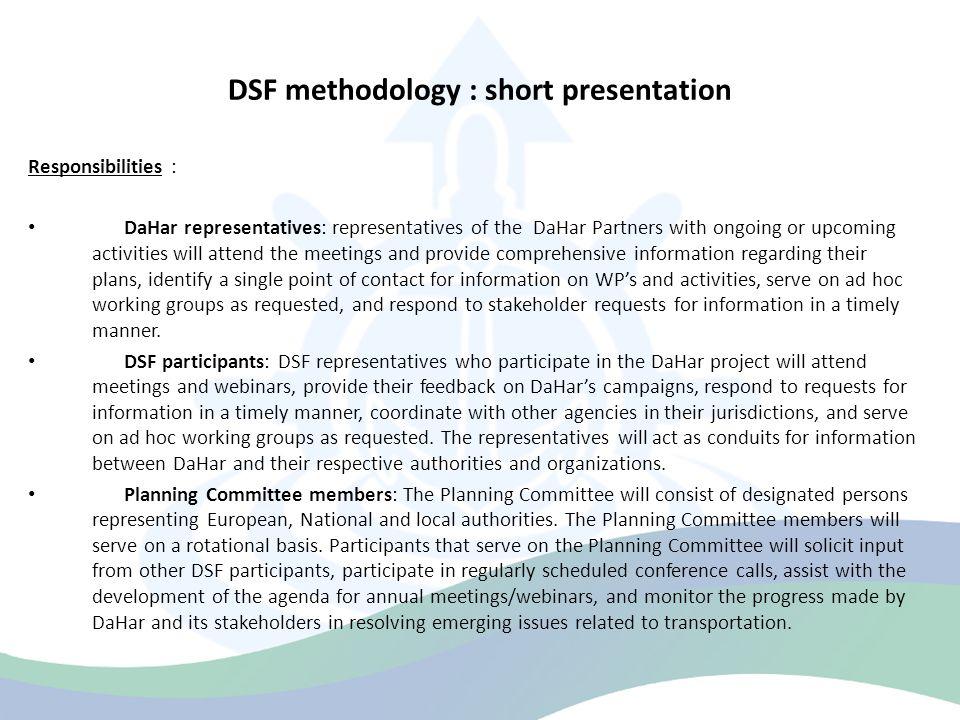 Status of DSFs in DaHar countries Stakeholders in Austria : Institution Mr/ MrsName IG Ö D Wiener HafenMrs.Mag.