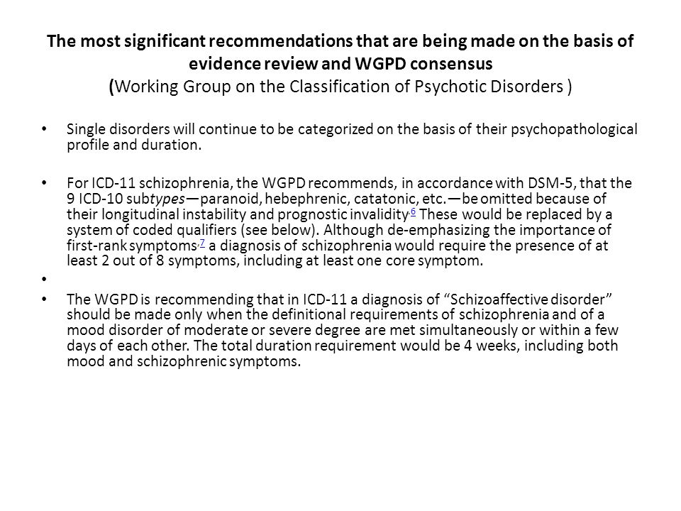 The most significant recommendations that are being made on the basis of evidence review and WGPD consensus (Working Group on the Classification of Ps