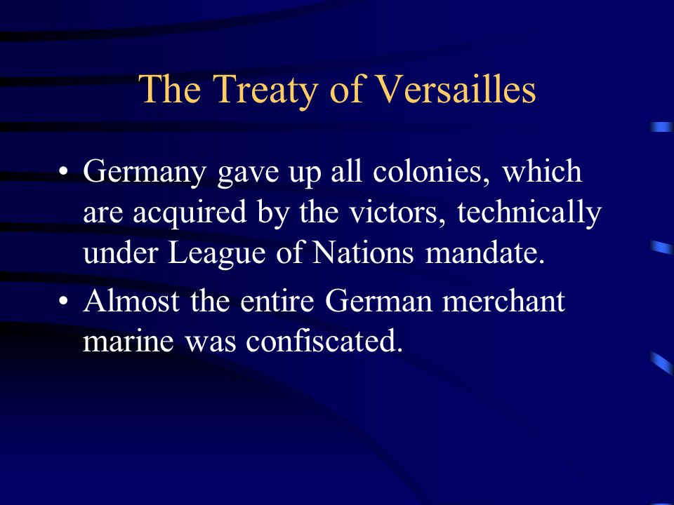The Treaty of Versailles Germany gave up all colonies, which are acquired by the victors, technically under League of Nations mandate.