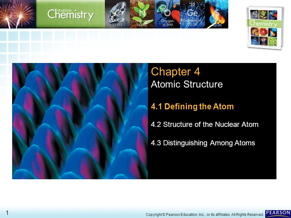 4.1 Defining the Atom > 2 Copyright © Pearson Education, Inc., or its affiliates.