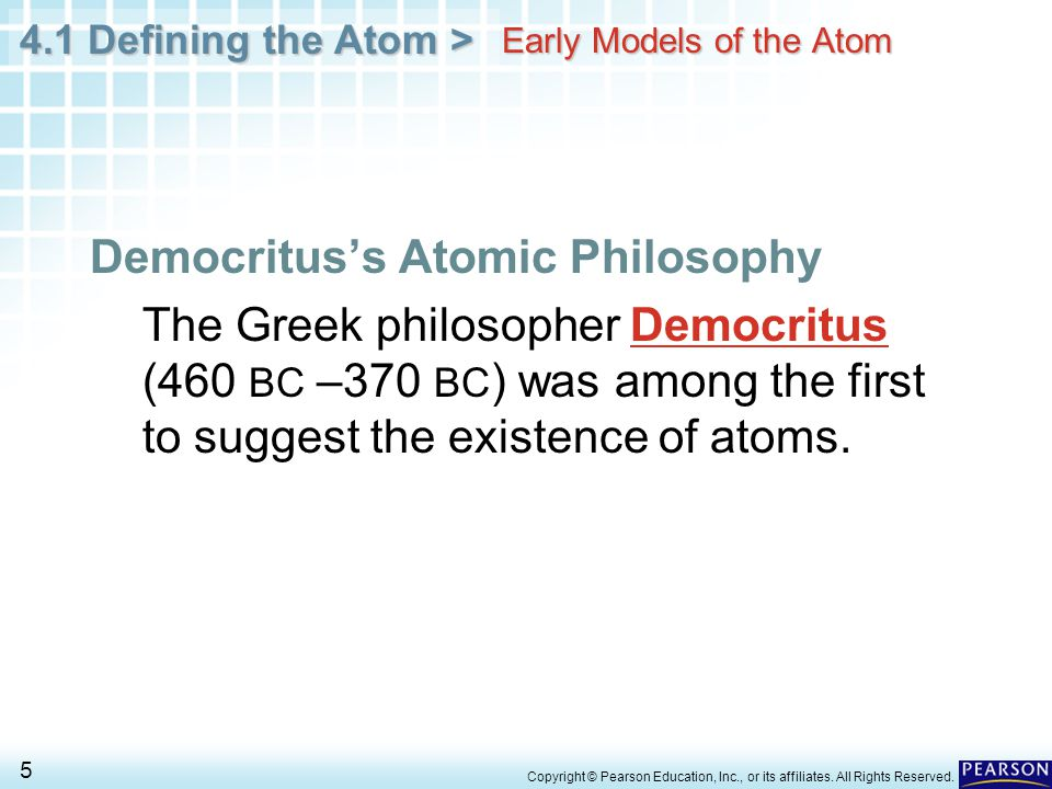 4.1 Defining the Atom > 136 Copyright © Pearson Education, Inc., or its affiliates.
