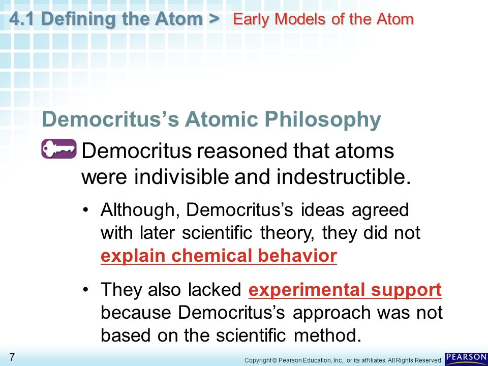 4.1 Defining the Atom > 138 Copyright © Pearson Education, Inc., or its affiliates.