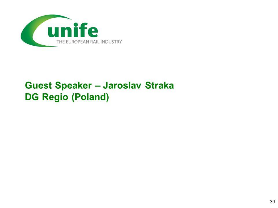Guest Speaker – Jaroslav Straka DG Regio (Poland) 39