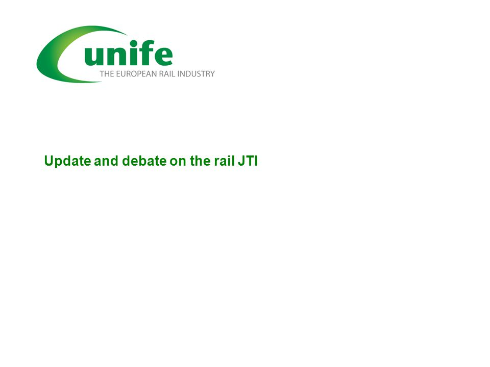 Update and debate on the rail JTI
