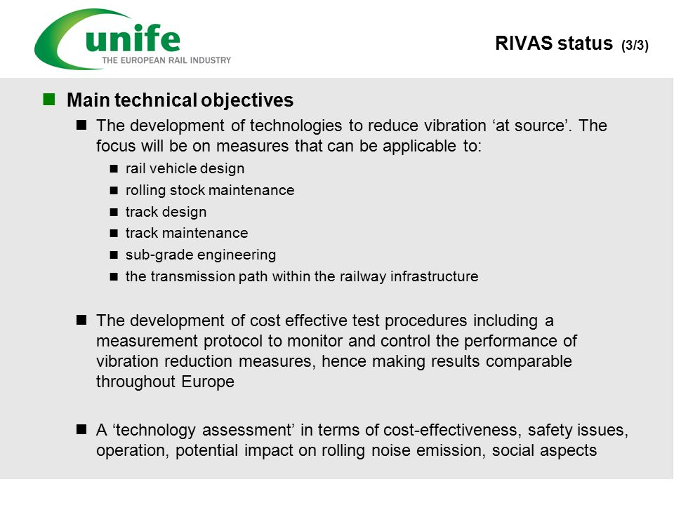 Main technical objectives The development of technologies to reduce vibration 'at source'.