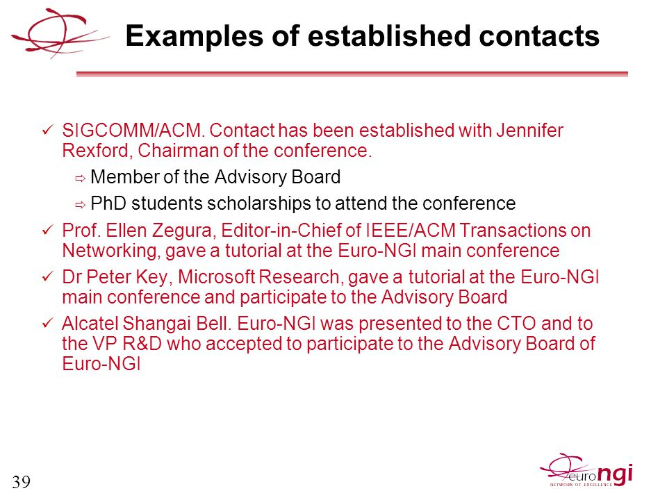 39 Examples of established contacts SIGCOMM/ACM.