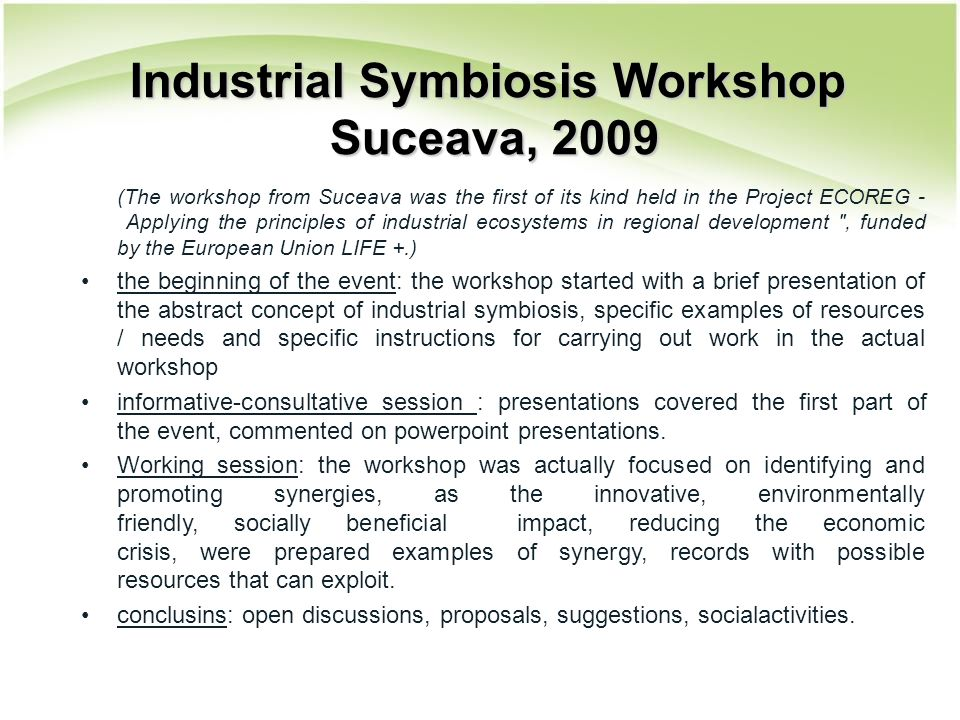 (The workshop from Suceava was the first of its kind held in the Project ECOREG - Applying the principles of industrial ecosystems in regional develop