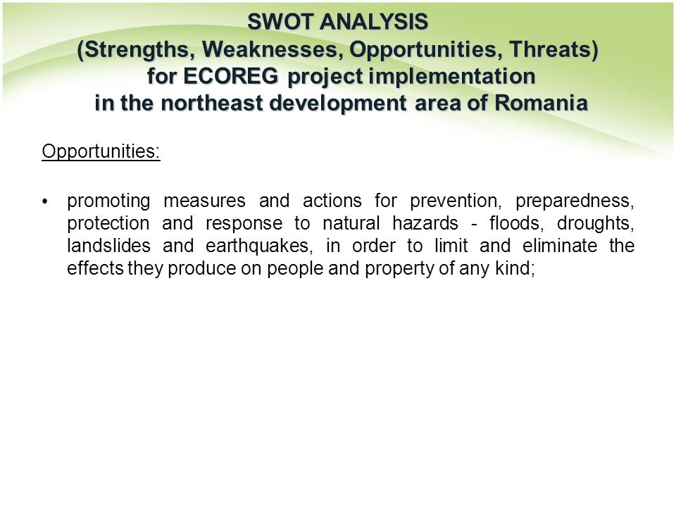 Opportunities: promoting measures and actions for prevention, preparedness, protection and response to natural hazards - floods, droughts, landslides