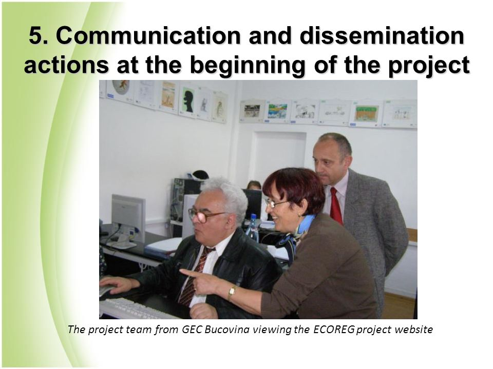 The project team from GEC Bucovina viewing the ECOREG project website 5. Communication and dissemination actions at the beginning of the project