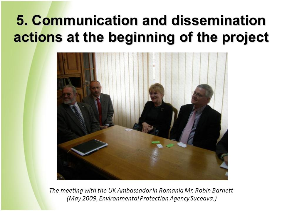 The meeting with the UK Ambassador in Romania Mr. Robin Barnett (May 2009, Environmental Protection Agency Suceava.)