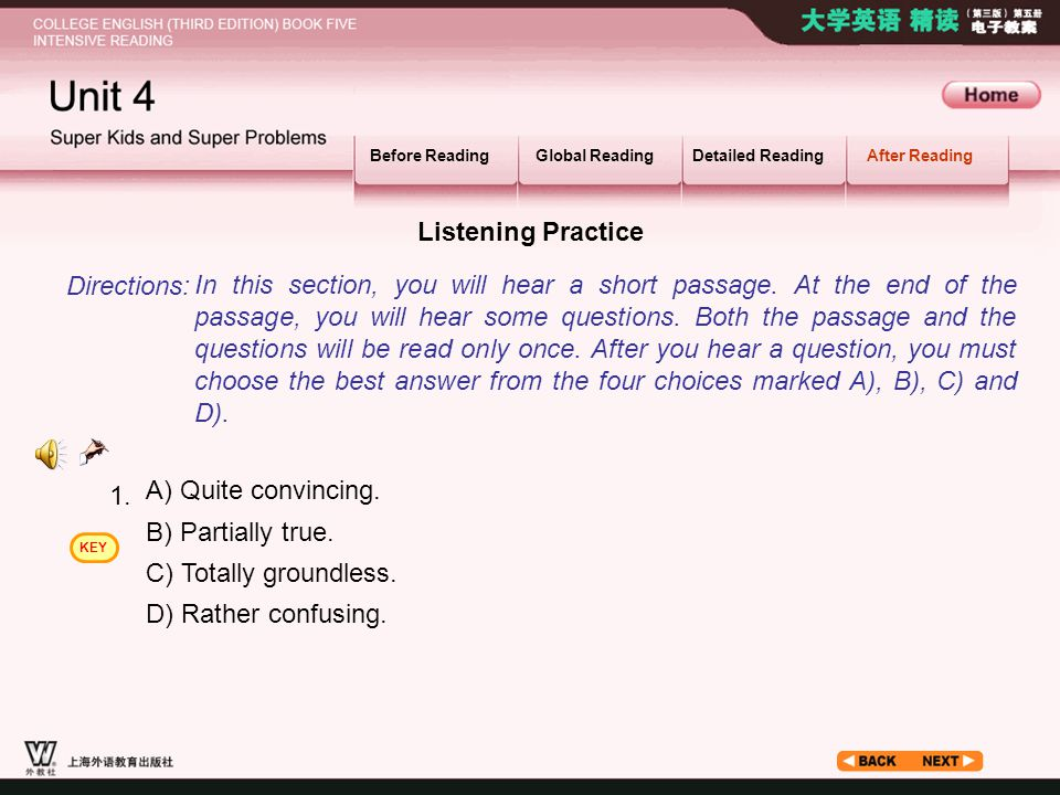 After Reading_2.1 Listening Practice Before ReadingGlobal ReadingDetailed ReadingAfter Reading In this section, you will hear a short passage.