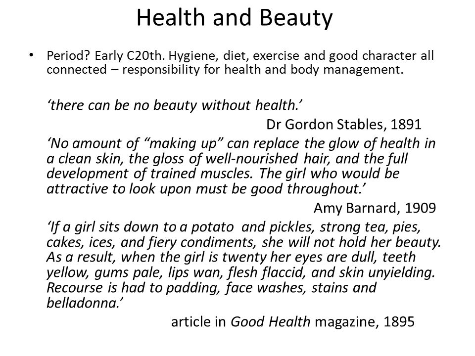 Health and Beauty Period. Early C20th.