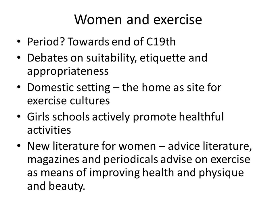 Women and exercise Period.