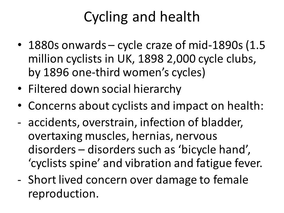 Cycling and risk Deterioration in female character.
