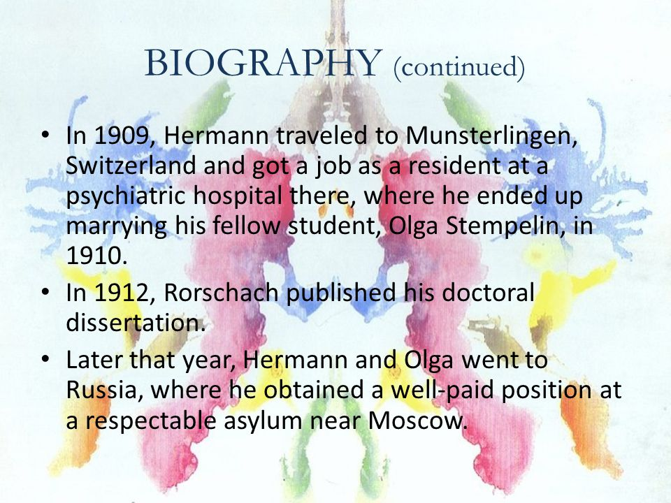 BIOGRAPHY (continued) In 1909, Hermann traveled to Munsterlingen, Switzerland and got a job as a resident at a psychiatric hospital there, where he ended up marrying his fellow student, Olga Stempelin, in 1910.