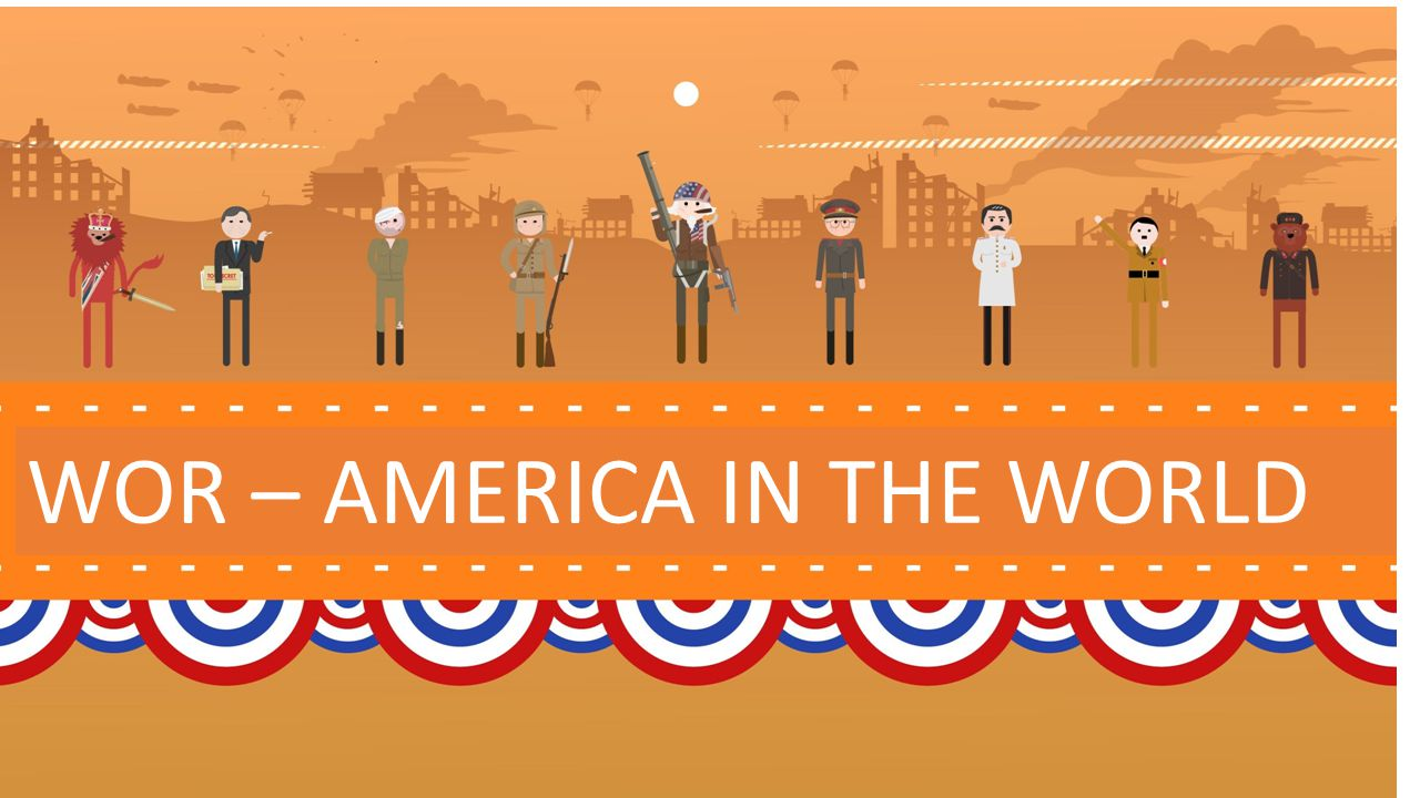 WOR – AMERICA IN THE WORLD