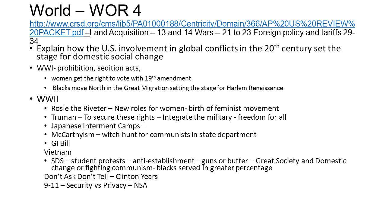 World – WOR 4 http://www.crsd.org/cms/lib5/PA01000188/Centricity/Domain/366/AP%20US%20REVIEW% 20PACKET.pdf –Land Acquisition – 13 and 14 Wars – 21 to
