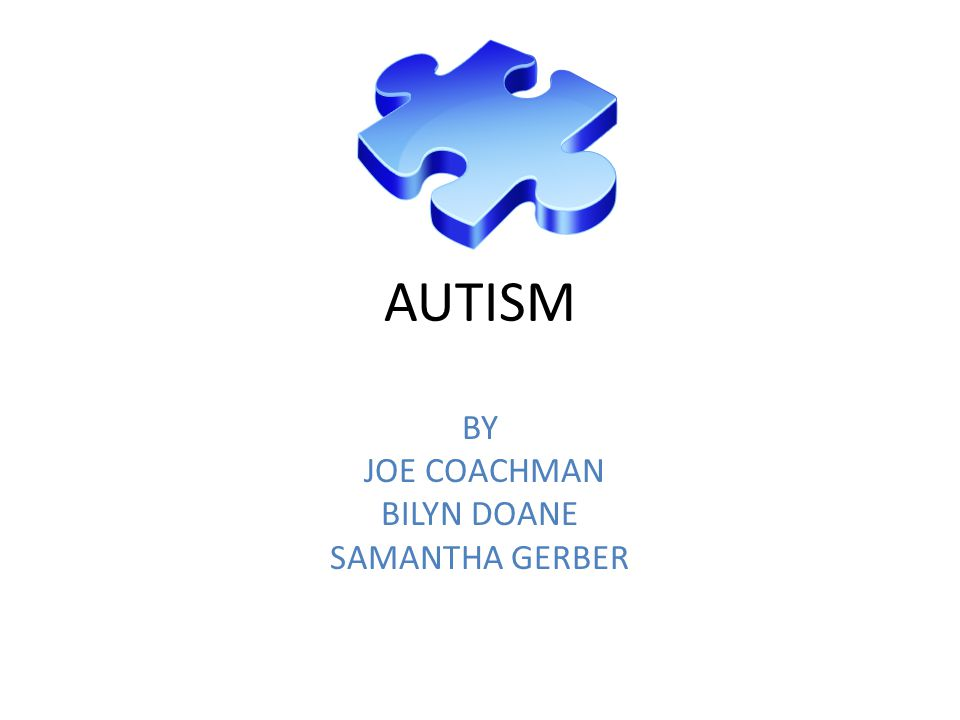 AUTISM BY JOE COACHMAN BILYN DOANE SAMANTHA GERBER