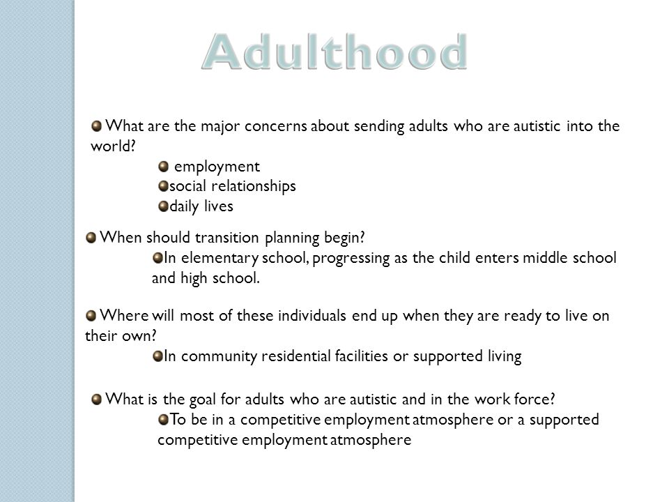 What are the major concerns about sending adults who are autistic into the world.