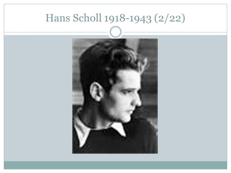 Hans Scholl 1918-1943 (2/22)