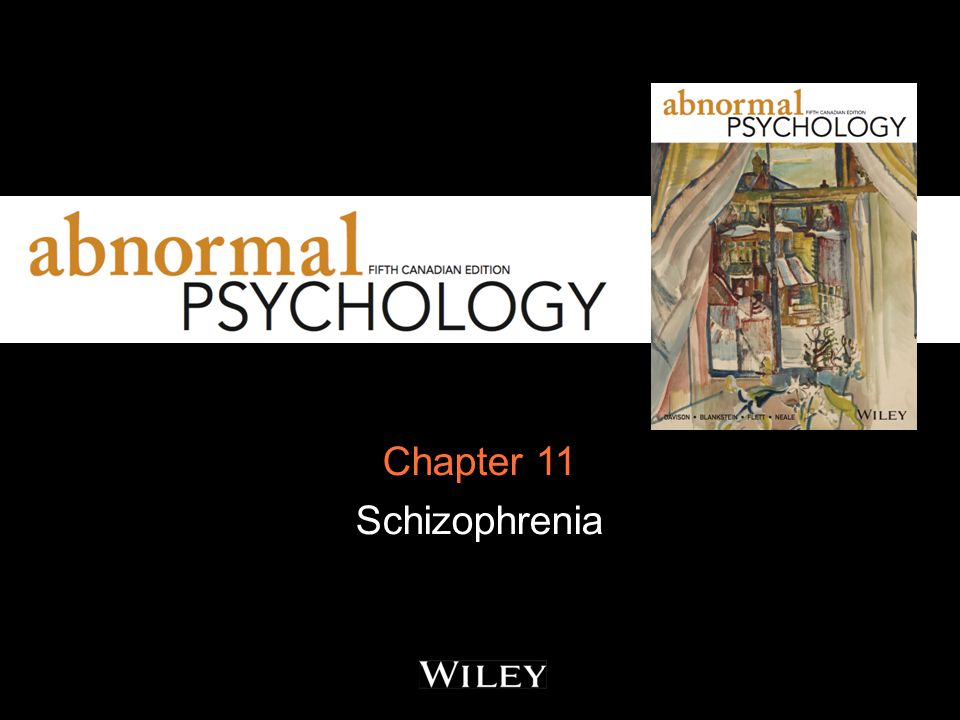 Chapter 11 Schizophrenia