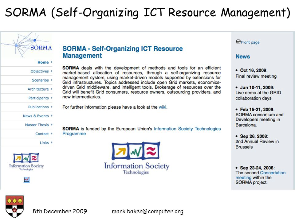 SORMA (Self-Organizing ICT Resource Management) 8th December 2009mark.baker@computer.org