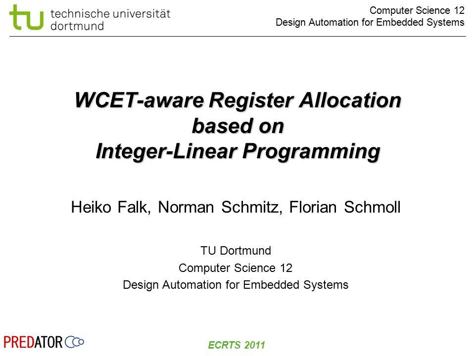 © H.Falk | 2011-07-06 ECRTS 2011 Slide 22 / 18 Instability of the WCEP main a b c d 10 Cyc.