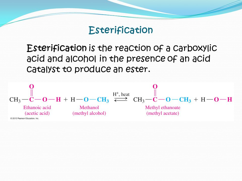 Esterification is the reaction of a carboxylic acid and alcohol in the presence of an acid catalyst to produce an ester.