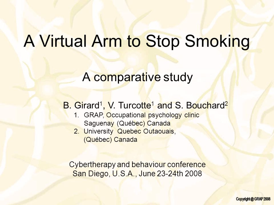 A Virtual Arm to Stop Smoking A comparative study B.