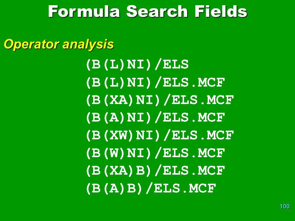 100 (B(L)NI)/ELS (B(L)NI)/ELS.MCF (B(XA)NI)/ELS.MCF (B(A)NI)/ELS.MCF (B(XW)NI)/ELS.MCF (B(W)NI)/ELS.MCF (B(XA)B)/ELS.MCF (B(A)B)/ELS.MCF Formula Search Fields Operator analysis