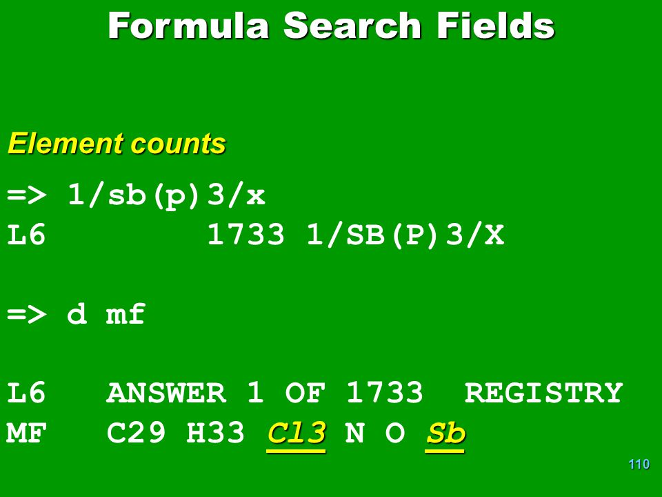 110 => 1/sb(p)3/x L6 1733 1/SB(P)3/X => d mf L6 ANSWER 1 OF 1733 REGISTRY Cl3Sb MF C29 H33 Cl3 N O Sb Element counts Formula Search Fields
