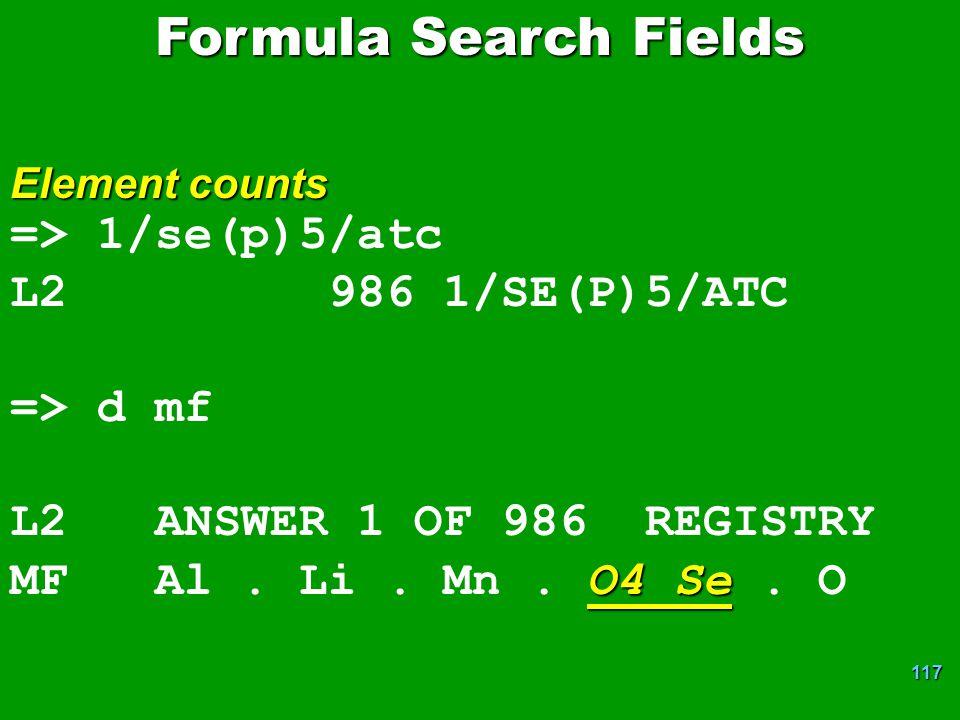 117 => 1/se(p)5/atc L2 986 1/SE(P)5/ATC => d mf L2 ANSWER 1 OF 986 REGISTRY O4 Se MF Al.