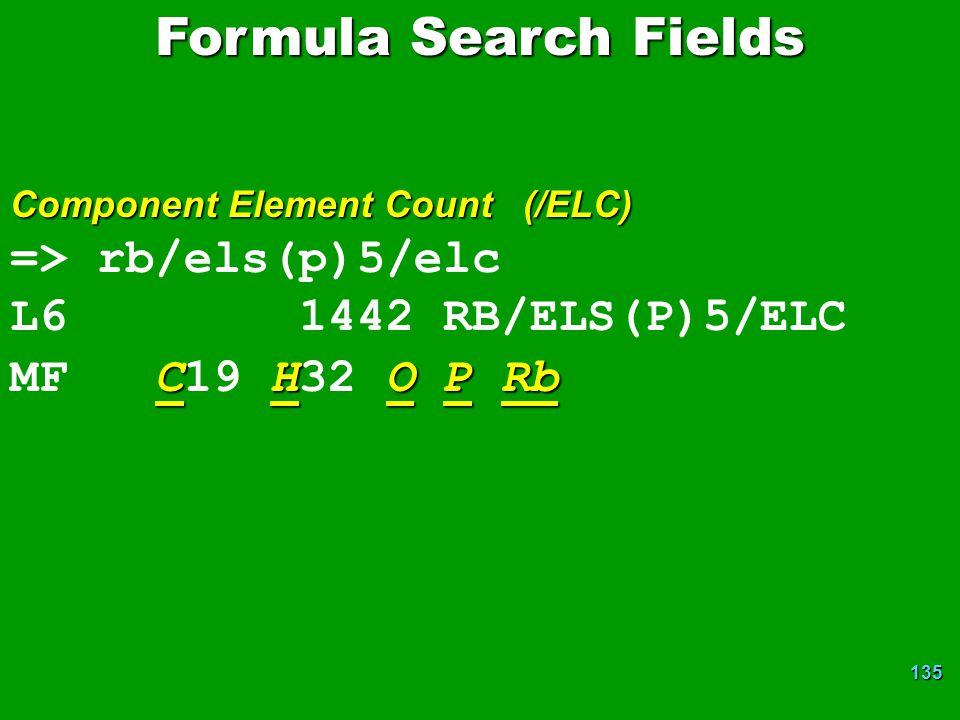 135 => rb/els(p)5/elc L6 1442 RB/ELS(P)5/ELC CHOPRb MF C19 H32 O P Rb Component Element Count (/ELC) Formula Search Fields