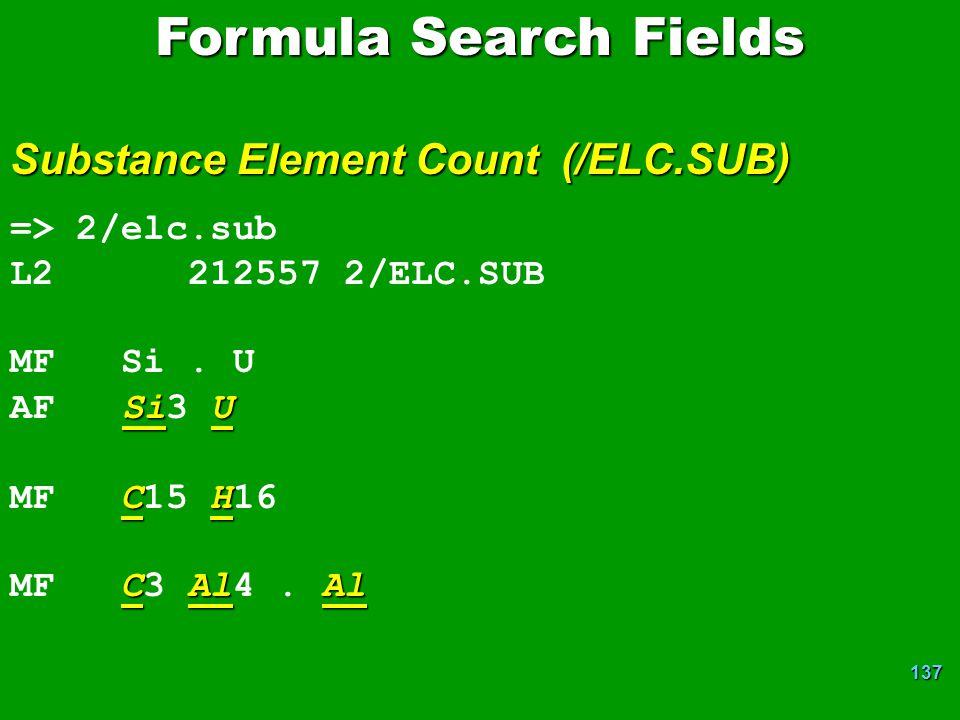 137 => 2/elc.sub L2 212557 2/ELC.SUB MF Si.U SiU AF Si3 U CH MF C15 H16 CAlAl MF C3 Al4.