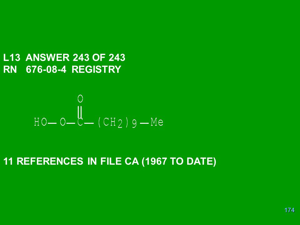 174 L13 ANSWER 243 OF 243 RN 676-08-4 REGISTRY 11 REFERENCES IN FILE CA (1967 TO DATE)