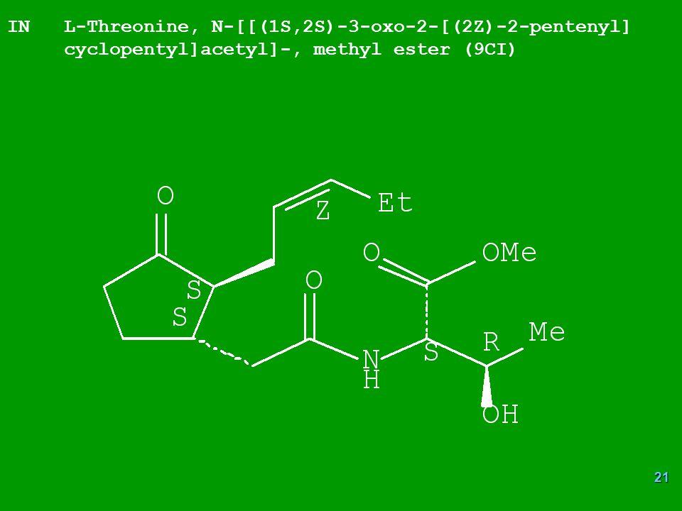 21 IN L-Threonine, N-[[(1S,2S)-3-oxo-2-[(2Z)-2-pentenyl] cyclopentyl]acetyl]-, methyl ester (9CI)
