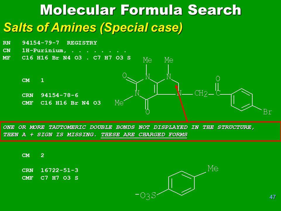 47 Molecular Formula Search Salts of Amines (Special case) RN 94154-79-7 REGISTRY CN 1H-Purinium,........