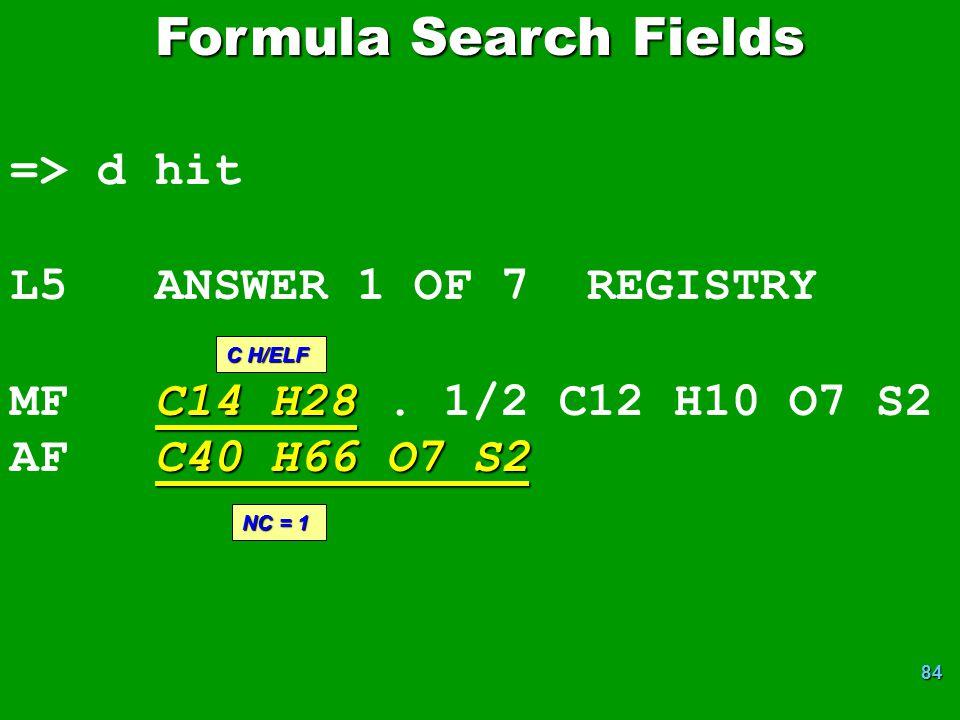 84 => d hit L5 ANSWER 1 OF 7 REGISTRY C14 H28 MF C14 H28.