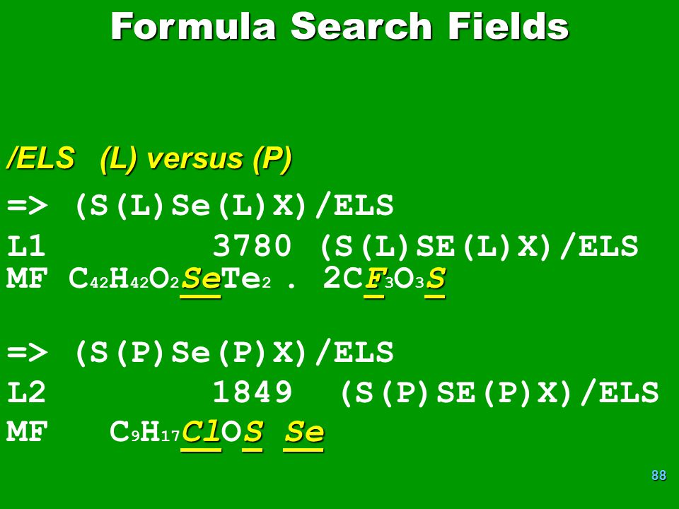 88 => (S(L)Se(L)X)/ELS L1 3780 (S(L)SE(L)X)/ELS SeFS MF C 42 H 42 O 2 SeTe 2.