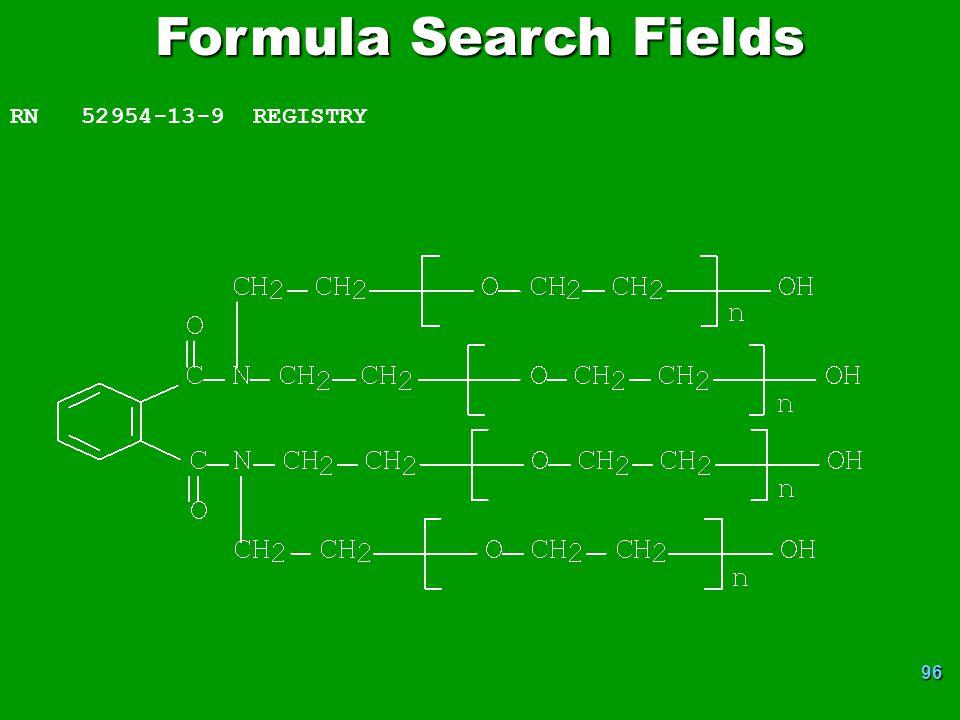 96 Formula Search Fields RN 52954-13-9 REGISTRY