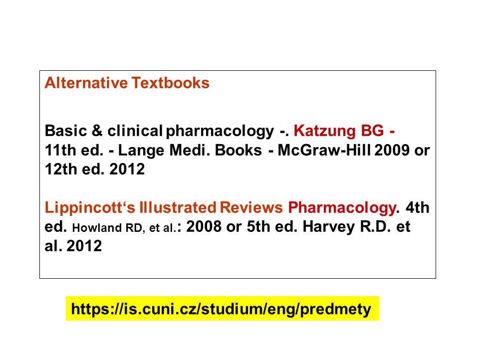 Alternative Textbooks Basic & clinical pharmacology -.