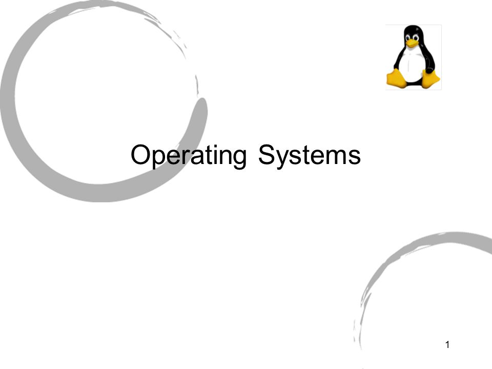 1 Operating Systems