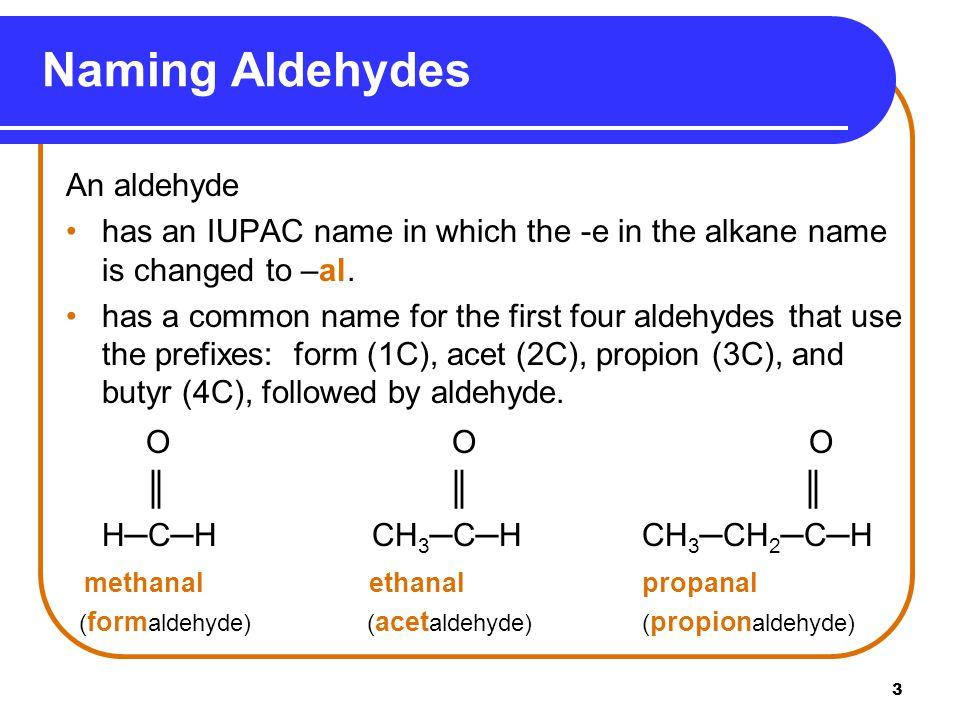 4 Naming Aldehydes