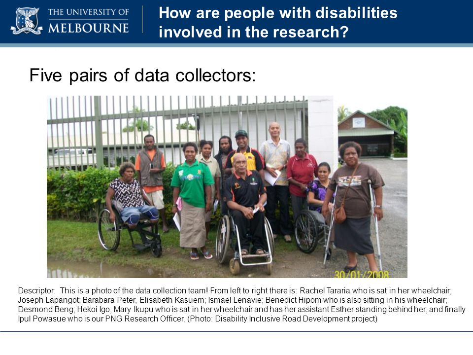 How are people with disabilities involved in the research.