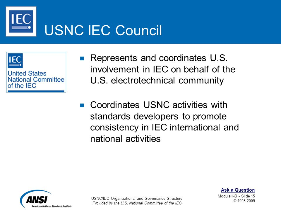 USNC/IEC Organizational and Governance Structure Provided by the U.S.