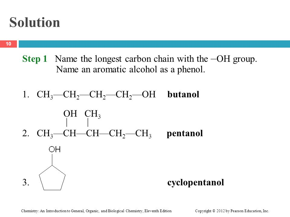 Chemistry: An Introduction to General, Organic, and Biological Chemistry, Eleventh Edition Copyright © 2012 by Pearson Education, Inc. Solution Step 1