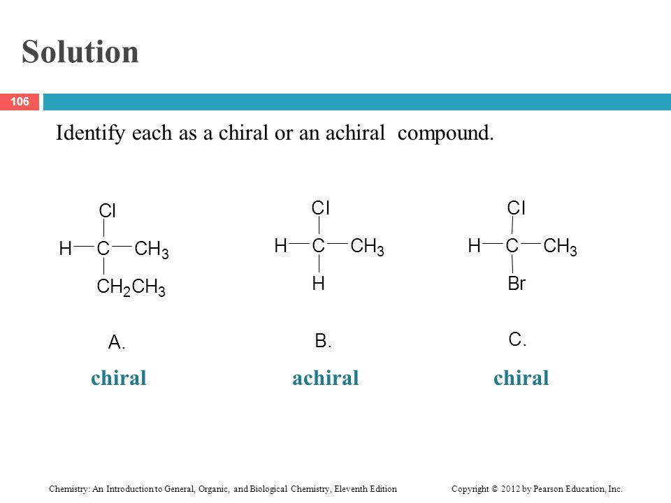 Chemistry: An Introduction to General, Organic, and Biological Chemistry, Eleventh Edition Copyright © 2012 by Pearson Education, Inc. Solution Identi