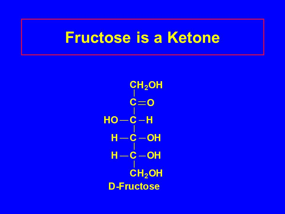 Fructose is a Ketone